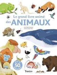 Anne-Sophie Baumann et Eléonore Della Malva - Mon grand livre animé des animaux.