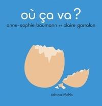 Anne-Sophie Baumann et Claire Garralon - Où ça va ?.