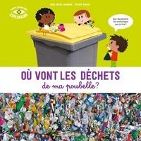 Anne-Sophie Baumann et Patrick Morize - Où vont les déchets de ma poubelle ?.
