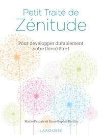 Anne-Sophie Boutry et Marie-Pascale Boutry - Petit Traité de Zénitude.