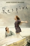 Anne-Sophie Brasme - Respire.