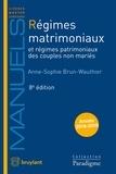 Anne-Sophie Brun-Wauthier - Régimes matrimoniaux et régimes patrimoniaux des couples non mariés.