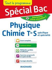 Anne-Sophie Brunie et Christian Chablis - Physique chimie Tle S spécifique et spécialité.
