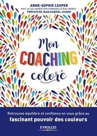 Anne-Sophie Casper - Mon coaching coloré.