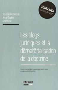 Anne-Sophie Chambost - Les blogs juridiques et la dématérialisation de la doctrine.