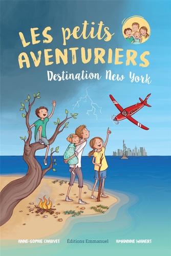 Les petits aventuriers Tome 1 Destination New York