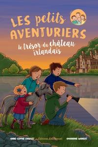 Anne-Sophie Chauvet - Les petits aventuriers Tome 2 : Le trésor du château irlandais.