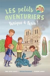 Anne-Sophie Chauvet - Les petits aventuriers Tome 4 : Panique à Paris !.