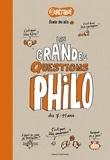 Anne-Sophie Chilard et Gwénaëlle Boulet - Les grandes questions philo dès 7-11 ans.