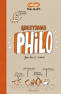Anne-Sophie Chilard - Question philo pour les 7-11 ans.