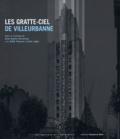 Anne-Sophie Clémençon et Edith Traverso - Les gratte-ciel de Villeurbanne.
