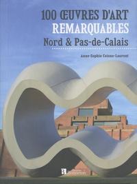 Anne-Sophie Coisne-Laurent - 100 oeuvres d'art remarquables - Nord & Pas-de-Calais.