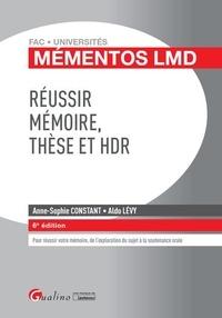 Anne-Sophie Constant et Aldo Lévy - Réussir mémoire, thèse et HDR.