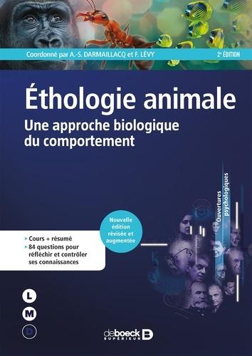 Ethologie animale. Une approche biologique du comportement 2e édition revue et augmentée