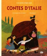 Anne-Sophie de Monsabert et Elise Mansot - Contes d'Italie.
