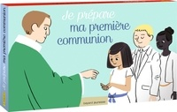 Anne-Sophie Du Bouëtiez et Aurélie Abolivier - Je prépare ma première communion.