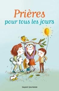 Anne-Sophie Du Bouëtiez - Prières pour tous les jours.