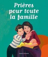 Anne-Sophie Du Bouëtiez - Prières pour toute la famille.