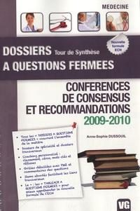 Anne-Sophie Dussouil - Conférences de consensus et recommandations 2009-2010.