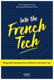 Anne-Sophie Frenove et Emmanuelle Flahault-Franc - Into the French - 50 grands entrepreneurs coachent votre start-up !.