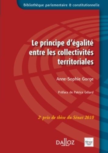 Anne-Sophie Gorge - Le principe d'égalité entre les collectivités territoriales.