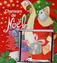 Anne-Sophie Lanquetin et Rébecca Dautremer - Chansons de Noël. 1 CD audio