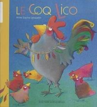 Anne-Sophie Lanquetin - Le coq Lico.