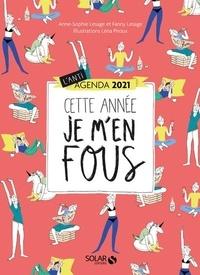 Anne-Sophie Lesage et Fanny Lesage - L'anti-agenda Cette année je m'en fous !.