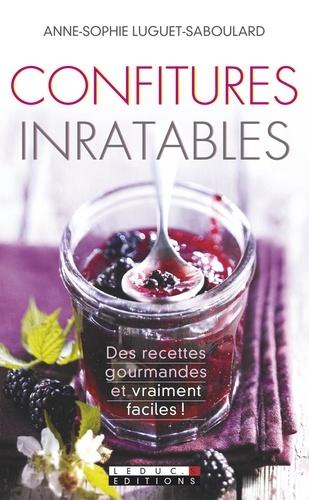 Anne-Sophie Luguet-Saboulard - Confitures inratables.
