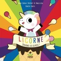 Anne-Sophie Matrat - Licorne sauvons les glaces !.