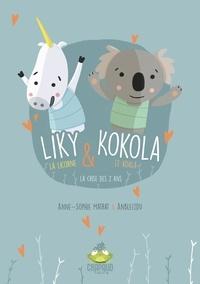 Anne-Sophie Matrat - Liky la licorne et Koola le koala.