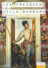 Anne-Sophie Molinié - Les fresques de la villa Barbaro - Véronèse.