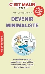 Anne-Sophie Monod - Devenir minimaliste.