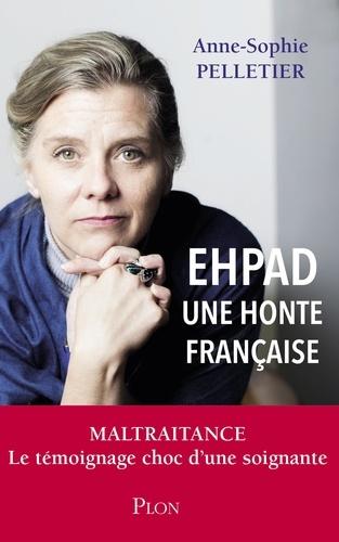 EHPAD, une honte française - Anne-Sophie Pelletier - Format ePub - 9782259276948 - 12,99 €