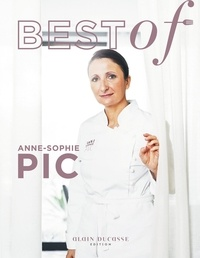 Anne-Sophie Pic - Best of Anne-Sophie PIc.