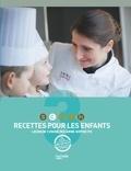 Anne-Sophie Pic - Recettes pour les enfants - Leçons de cuisine par Anne-Sophie Pic.