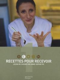 Anne-Sophie Pic - Recettes pour recevoir - Leçon de cuisine par Anne-Sophie Pic.