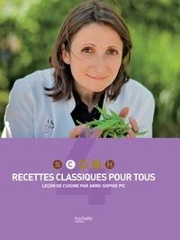 Anne-Sophie Pic - SCOOK Recettes Classiques pour tous.