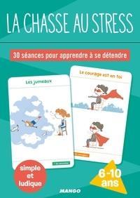 Téléchargement gratuit de la mise en page du livre La chasse au stress  - 30 séances pour apprendre à se détendre (French Edition)