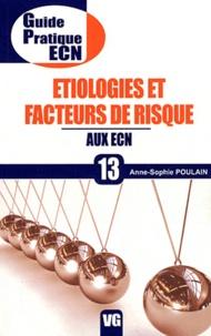 Anne-Sophie Poulain - Etiologies et facteurs de risque aux ECN.