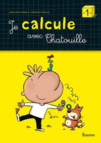 Anne-Sophie Renard et Christophe Verfaillie - Je calcule avec Chatouille 1.