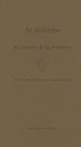 Anne-Sophie Rondeau et Anne Guéchova - La noisette.