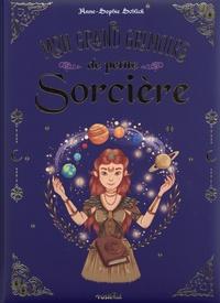Anne-Sophie Schlick - Mon grand grimoire de petite sorcière.