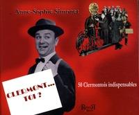 Anne-Sophie Simonet - Clermont... toi ?.