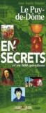 Anne-Sophie Simonet - Le Puy-de-Dôme en secrets et en 600 questions.