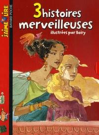Anne-Sophie Sylvestre et Hélène Leroy - 3 Histoires merveilleuses - Coffret en 3 volumes : Les yeux de Salka ; Drôle de rencontre en poisonie ; Perle la courageuse avec Mon cahier d'histoires.