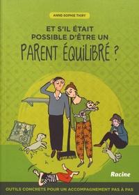 Deedr.fr Et s'il était possible d'être un parent équilibré ? - Outils concrets pour un accompagnement pas à pas Image