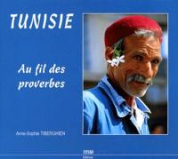 Anne-Sophie Tiberghien - Tunisie - Au fil des proverbes.