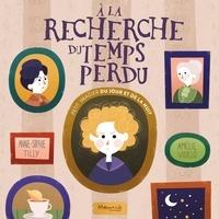 Anne-Sophie Tilly et Amélie Videlo - A la recherche du temps perdu - Petit imagier du jour et de la nuit.