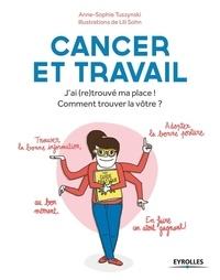 Histoiresdenlire.be Cancer et travail - J'ai (re)trouvé ma place! Comment trouver la vôtre ? Image